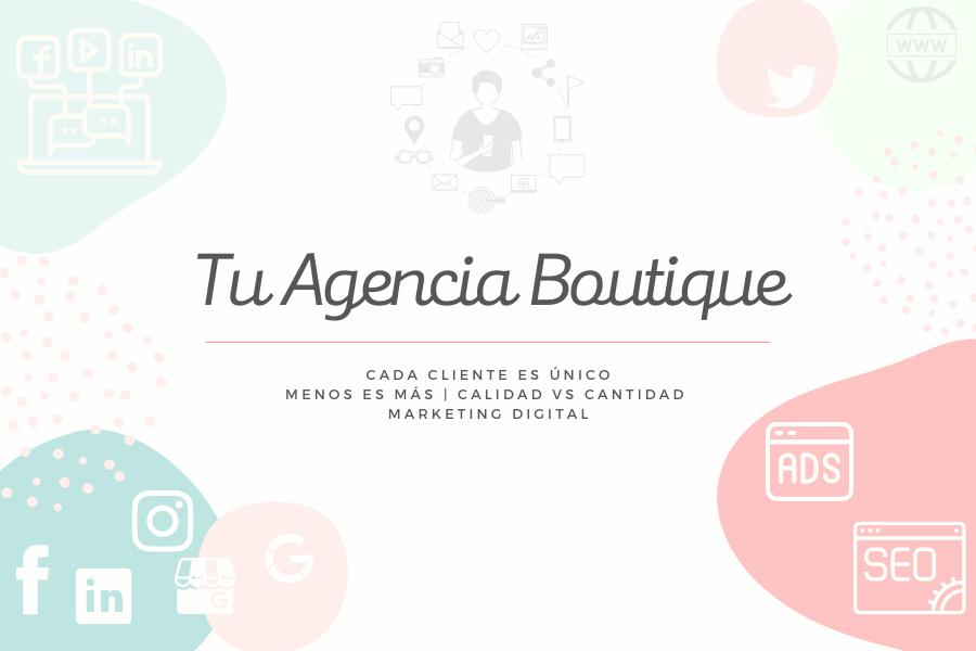 Agencia Marketing digital Boutique